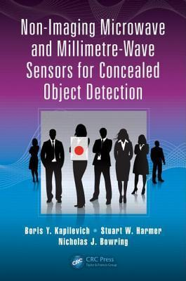 Non-Imaging Microwave and Millimetre-Wave Sensors for Concealed Object Detection  by  Boris Kapilevich