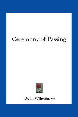 Ceremony of Passing W.L. Wilmshurst