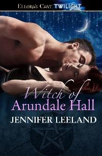 Witch of Arundale Hall Jennifer Leeland