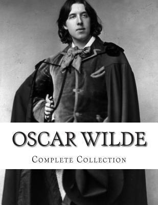 Oscar Wilde, Complete Collection Oscar Wilde