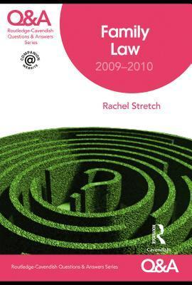 Family Law: 2009-2010  by  Rachael Stretch
