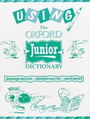 Using the Oxford Junior Dictionary Philip Pullman