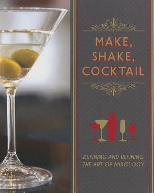 Make, Shake, Cocktails Charlotte Farmer
