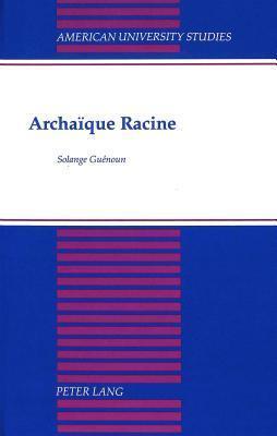 Archaïque Racine Solange Guenoun