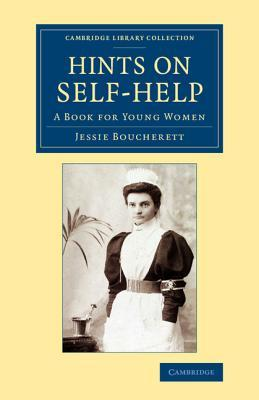 Hints on Self-Help: A Book for Young Women  by  Jessie Boucherett