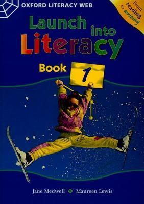 Launch Into Literacy: Level 1: Students Book 1  by  Jane Medwell