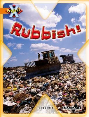 Rubbish!  by  Chloe Rhodes