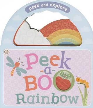 Peek-A-Boo Rainbow  by  Parragon Publishing