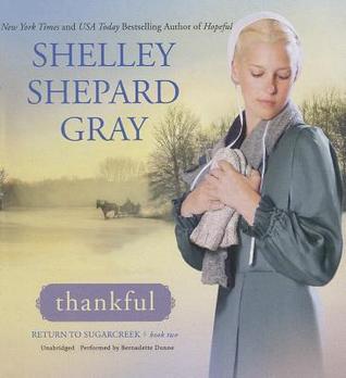 Thankful: Return to Sugarcreek, Book Two  by  Shelley Shepard Gray