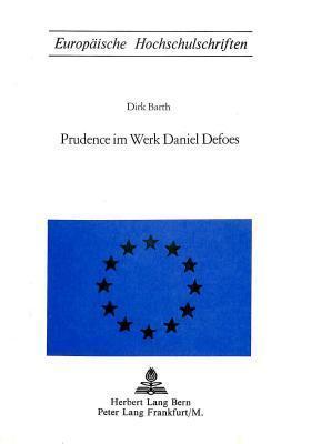 Prudence Im Werk Daniel Defoes  by  Dirk Barth