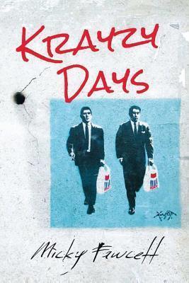 Krayzy Days  by  Micky Fawcett