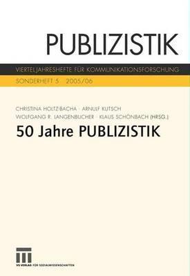 Funfzig Jahre Publizistik Christina Holtz-Bacha
