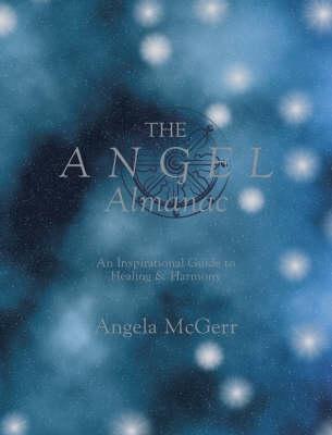 The Angel Almanac Angela McGerr