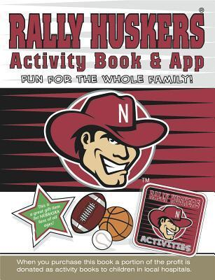 Rally Huskers Activity Book and App Darla Hall