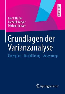 Kausalmodellierung Mit Partial Least Squares: Eine Anwendungsorientierte Einfuhrung  by  Frank Huber