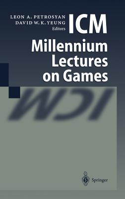 ICM Millennium Lectures on Games  by  Leon A. Petrosyan