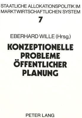 Konzeptionelle Probleme Oeffentlicher Planung Eberhard Wille