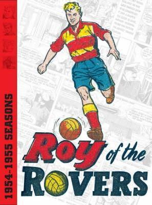 Roy Of The Rovers Archives (V. 1)  by  Frank S. Pepper