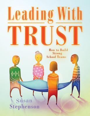 Leading with Trust Susan Stephenson