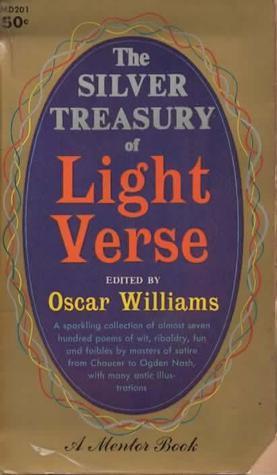 The Silver Treasury of Light Verse Oscar Williams