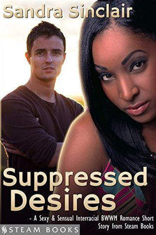 Suppressed Desires  by  Sandra Sinclair