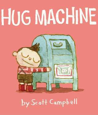 Hug Machine: with audio recording  by  Scott   Campbell