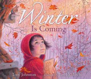 Winter Is Coming: with audio recording  by  Tony Johnston