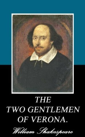 THE TWO GENTLEMEN OF VERONA. (Annotated)  by  William Shakespeare