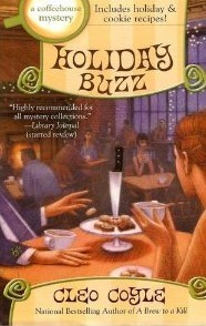 Holiday Buzz: A Coffeehouse Mystery  by  Cleo Coyle