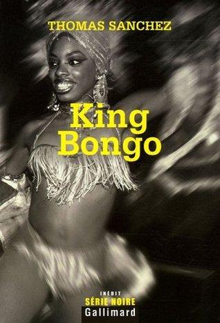 King Bongo Thomas Sanchez
