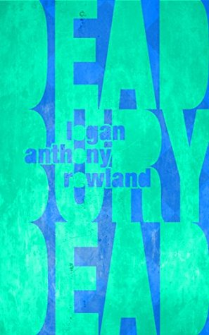 Dead Bury Dead  by  Logan Rowland