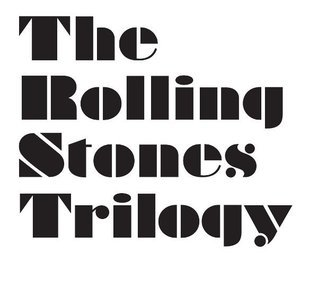 The Rolling Stones Trilogy: An Inadvertent Opera In Three Acts, At Once Michael  Turner
