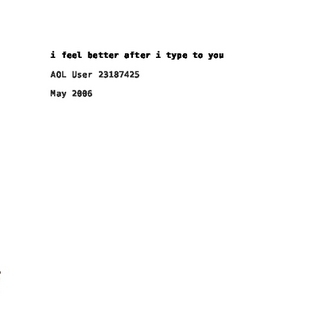 i feel better after i type to you  by  Thomas Claburn