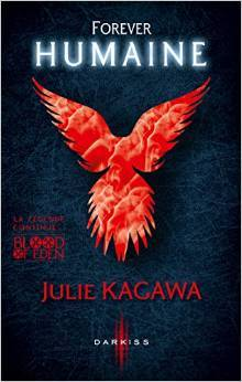 Forever Humaine (Blood of Eden, #3)  by  Julie Kagawa