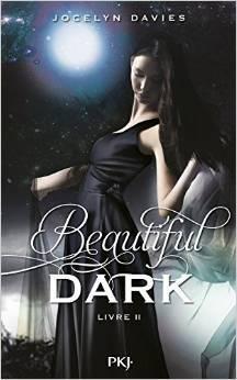 Beautiful Dark 2 (A Beautiful Dark, #2)  by  Jocelyn Davies