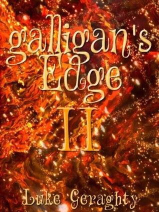 Galligans Edge II (The Torrodil Series) Luke Geraghty