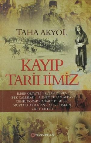 Kayıp Tarihimiz  by  Taha Akyol