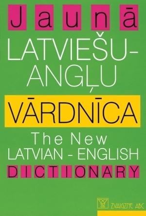 Jaunā Latviešu - Angļu vārdnīca Andrejs Veisbergs