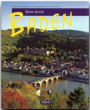Reise durch BADEN - Ein Bildband mit über 190 Bildern Hubert Matt-Willmatt