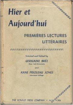 Hier et aujourdhui: Premieres lectures litteraires  by  Germaine Brée