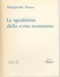 La sgualdrina della costa normanna  by  Marguerite Duras