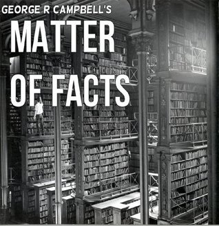 Matter of Facts George Campbell