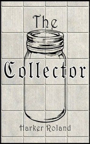 The Collector Harker Roland