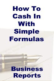 How To Cash In With Simple Formulas Business Reports