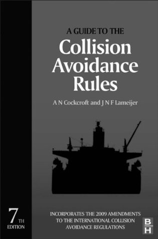 A Guide to the Collision Avoidance Rules A.N. Cockcroft