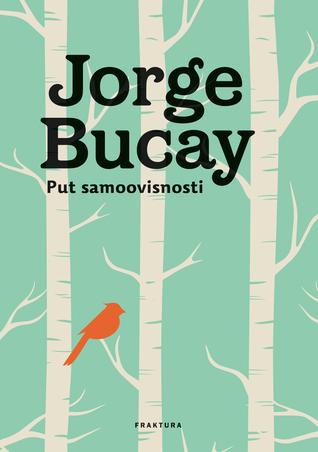 Put samoovisnosti  by  Jorge Bucay