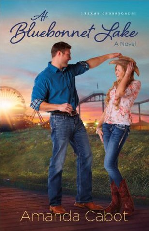 At Bluebonnet Lake (Texas Crossroads #1)  by  Amanda Cabot