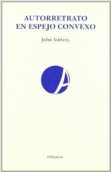 Autorretrato en espejo convexo John Ashbery