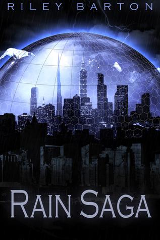 Rain Saga  (Original Ebook Release)  by  Riley Barton