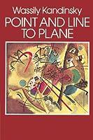 Punto Y Línea Sobre El Plano: Contribucíon Al Análisis De Los Elementos Pictóricos Wassily Kandinsky
